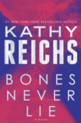 BOOK REVIEW: Temperance Brennan Seeks Serial Killer on Home Turf in 'Bones Never Lie'